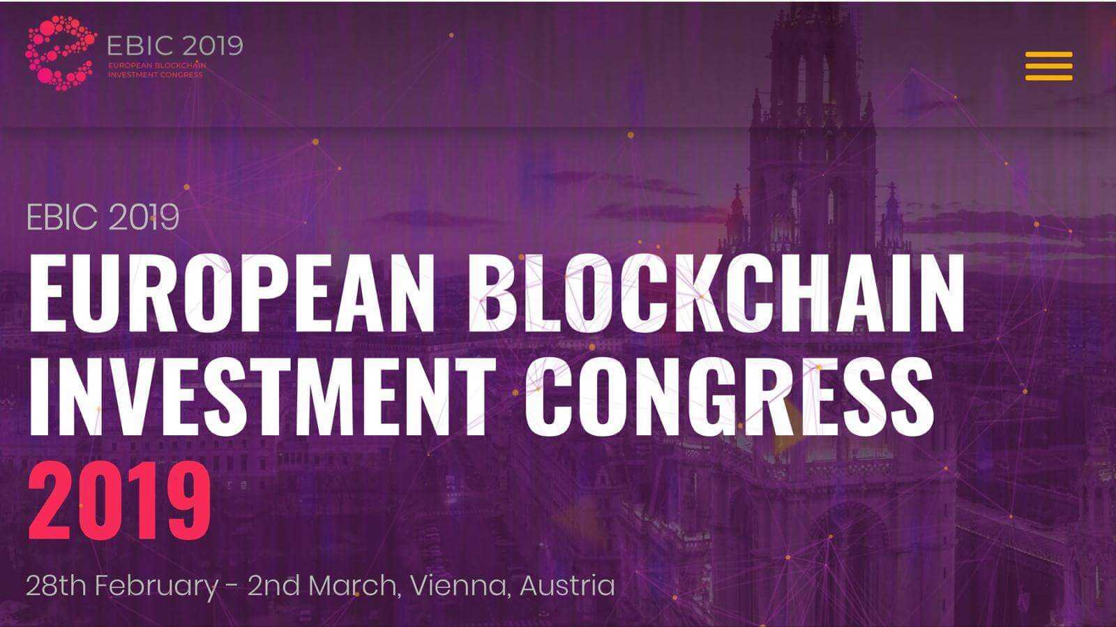Photo of European Blockchain Investment Congress 2019 Bringing Industry Professionals, Investors And Startups Together In Vienna