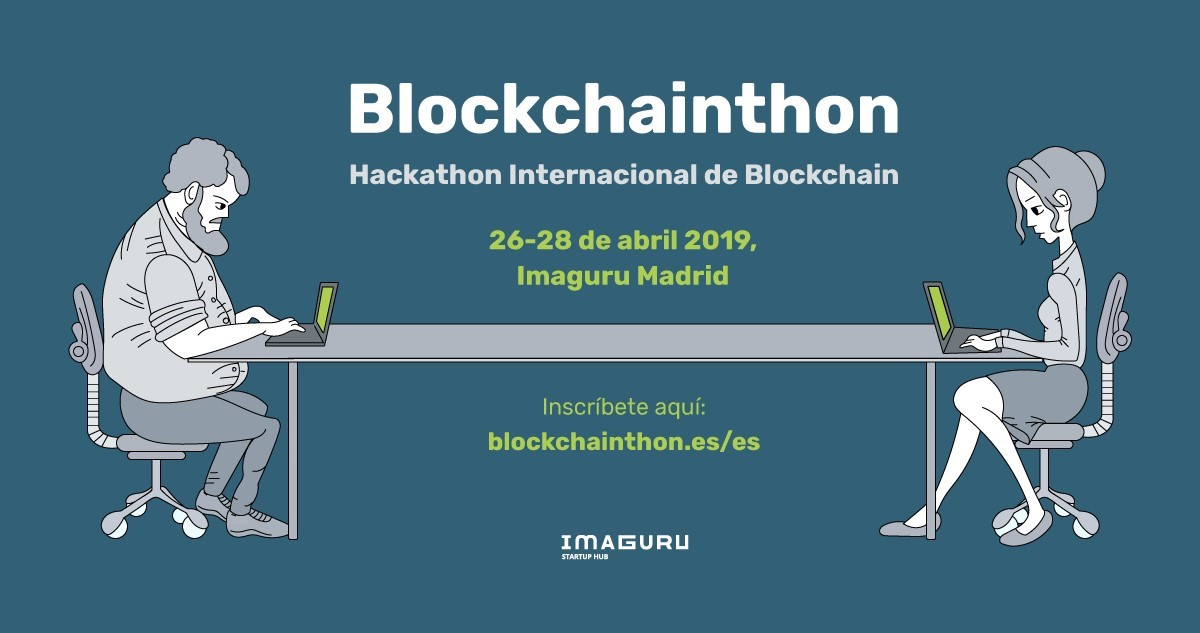 Photo of Imaguru Startup Hub celebrates its 4TH Blockchainthon Edition in Madrid on 26th, 27th and 28th April 2019
