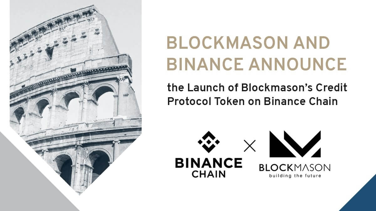 The Launch of Blockmason Credit Protocol Token- BCPT and Binance Decentralized Exchange (DEX) in Partnership with Blockmason And Binance