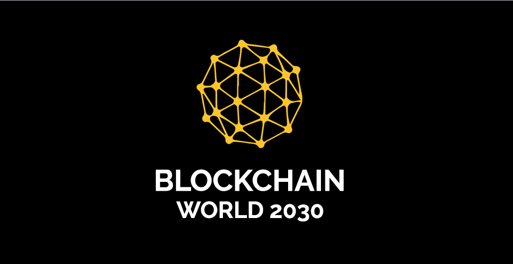 Photo of Blockchainworld 2030 Conference, to Be Held on April 20, 2019, New Delhi, India
