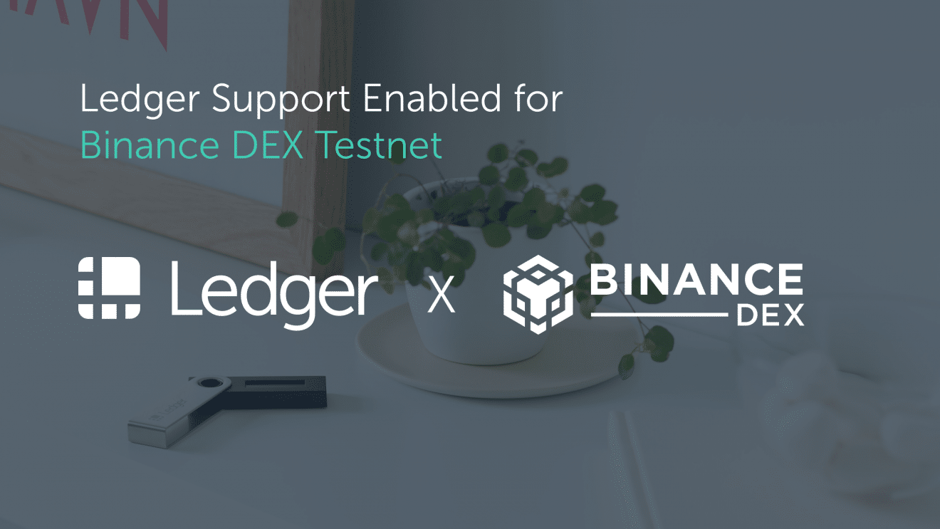 Ledger and Binance DEX