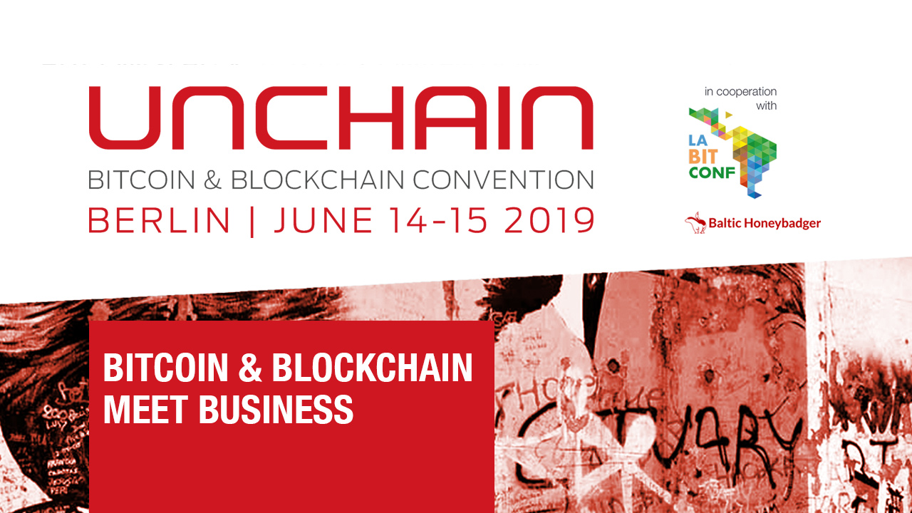 Photo of UNCHAIN, One of the World's Leading Blockchain Events to be held in Berlin