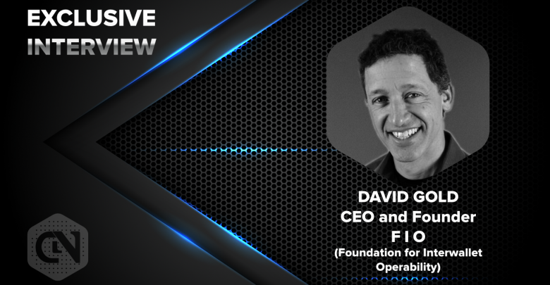 David Gold (Foundation for Interwallet Operability)