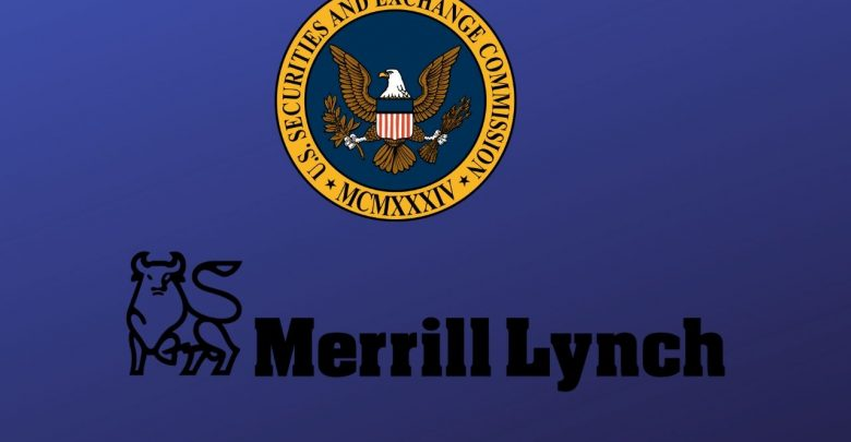 Merrill Lynch and SEC