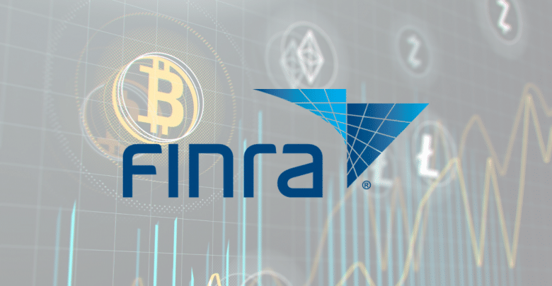 Finra - Cryptocurrency
