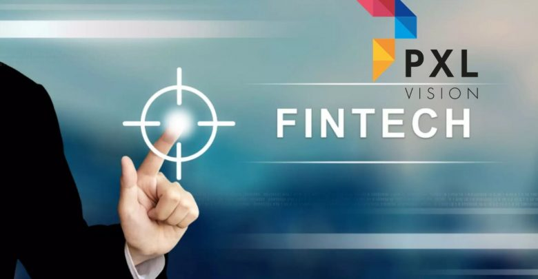 Fintech and PXL Vision