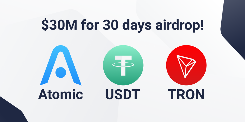 Atomic Wallet Announces TRON-USDT Airdrop Worth $30 million