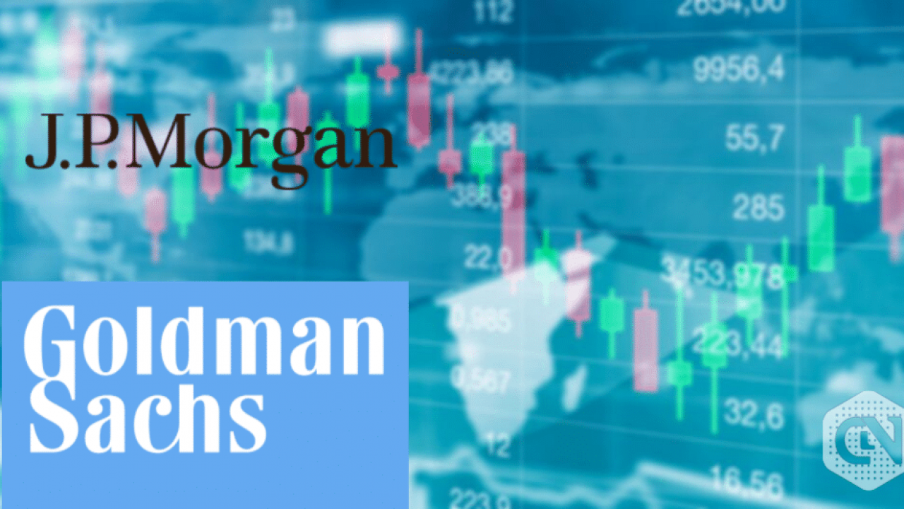 Banking Giants JP Morgan and Goldman Sachs Caution against
