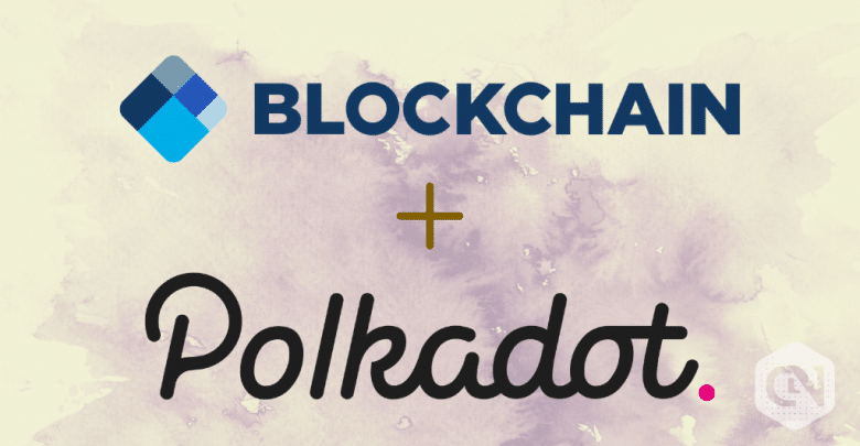 Blockchain.com to Integrate Polkadot Tokens Into Its Wallet