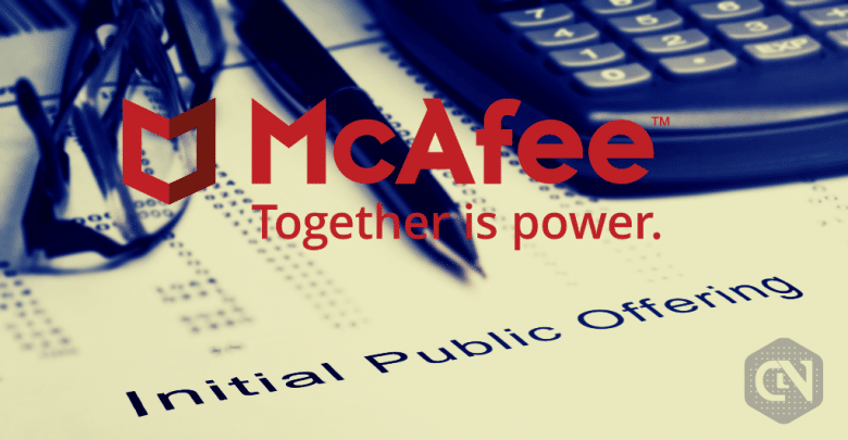 Cybersecurity Firm McAfee Prepares for a Possible IPO
