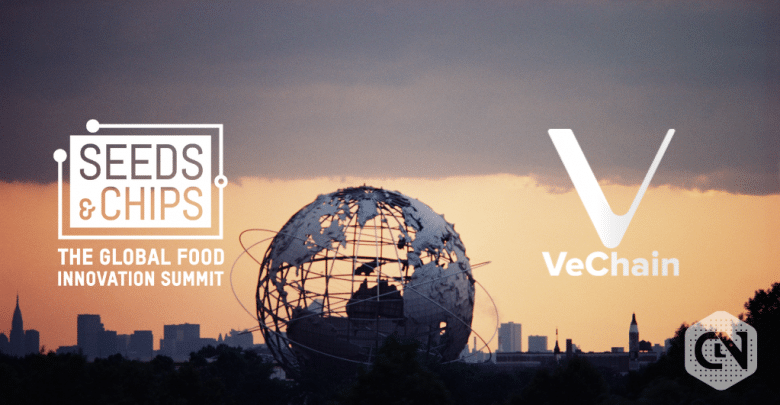 VeChain has been invited to Seeds & Chips Global Food Innovation Summit
