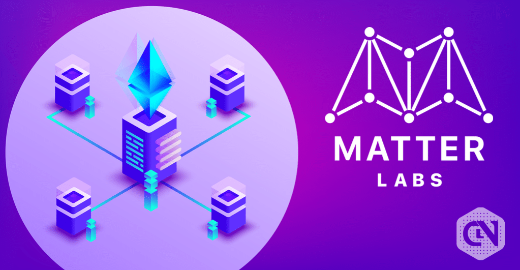 Matter Labs secures $2M funding to develop zero-knowledge proofs for ethereum blockch
