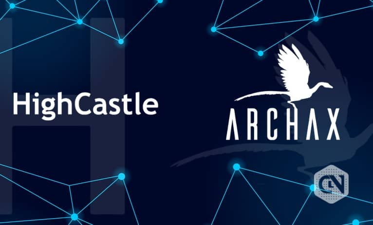 Highcastle Broadcasts Collaboration News With Archax for Added Liquidity to Digital Securities