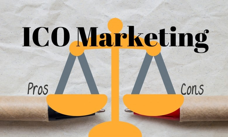 Before Proceeding with ICO Marketing, Know its Pros and Cons