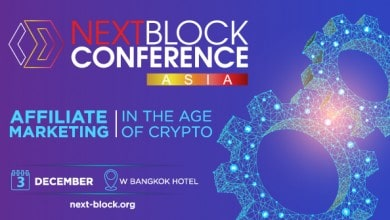 "Photo of Bangkok to Host NEXT BLOCK ASIA 2.0 ""Affiliate Marketing in the Age of Crypto"" this December"