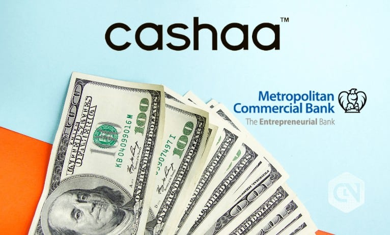Cashaa Launches USD Bank Accounts for Cryptocurrency Business Firms