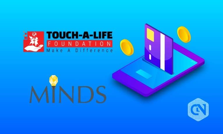 Touch-A-Life Foundation Team-Up With Minds Pro To Facilitate Cryptocurrency-based Donations