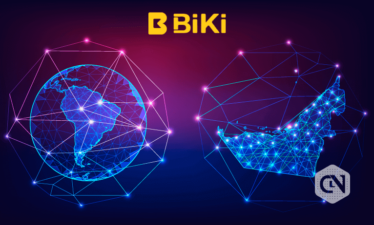 BiKi.com To Start Operations In Latin American and UAE Crypto Marketspace