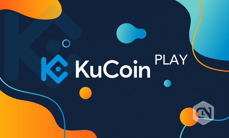 KuCoin Announces the Official Launch of KuCoinPlay