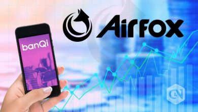 Photo of A Look Into the Lucrative Features of Airfox and Its banQi App