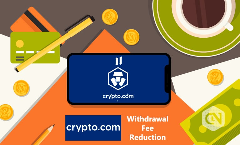 Crypto.com Sheds Withdrawal Fees
