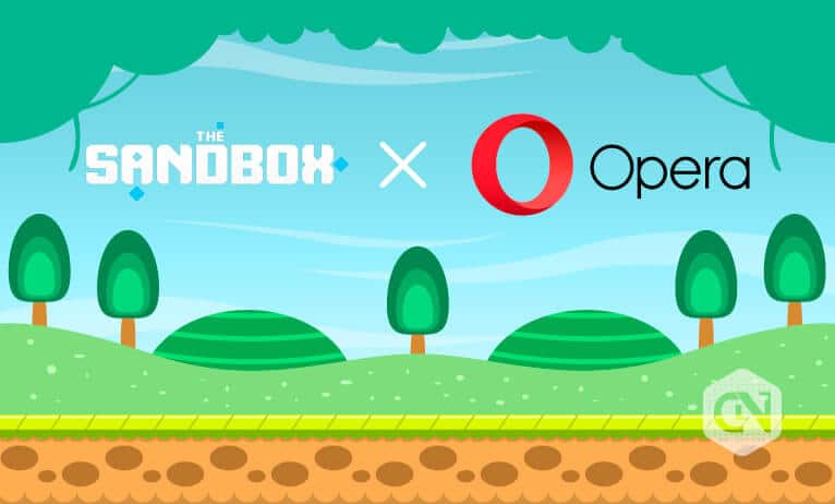 The Sandbox Teams Up with Opera Web Browser with Crypto Wallet