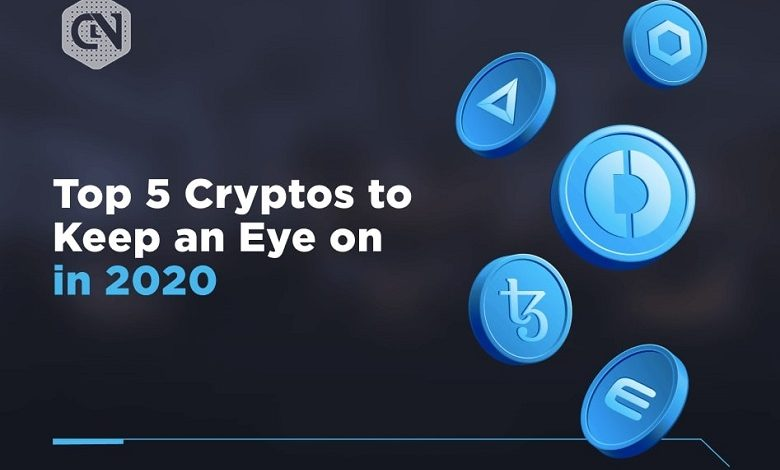 Top five Cryptocurrencies to watch out in 2020