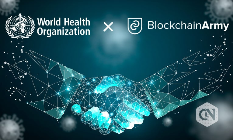 BlockchainArmy Appointed by WHO to Fight Against COVID-19