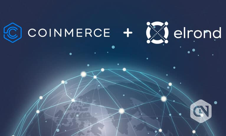 Elrond announced its partnership with Coinmerce