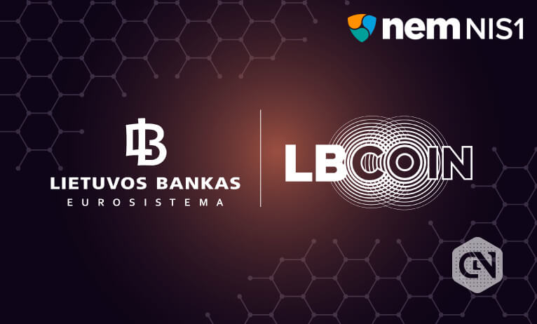 Bank of Lithuania Teams Up With NEM Blockchain
