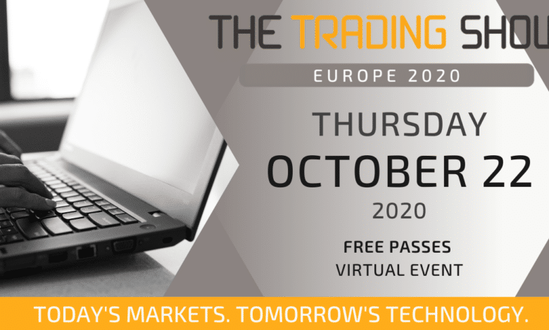 The Trading Show Europe is Coming to You Live This October 22, for Free!