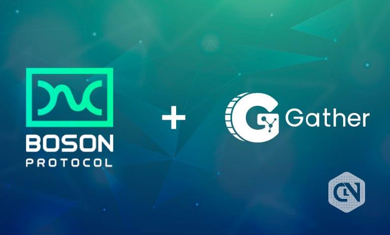 Boson Protocol, Gather Network Unlock New Rewards Program