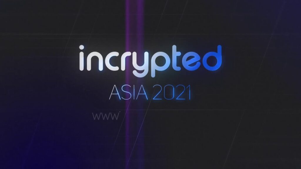Incrypted Asia 2021
