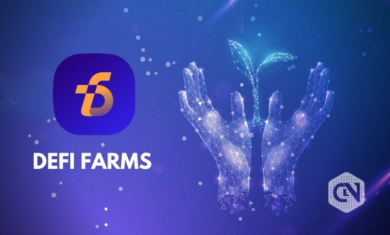 DeFifarms Comes With Combined Convenience of DeFi and NFT