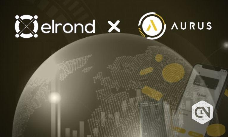 The Launch of Tokenized Precious Metals at Elrond via Aurus