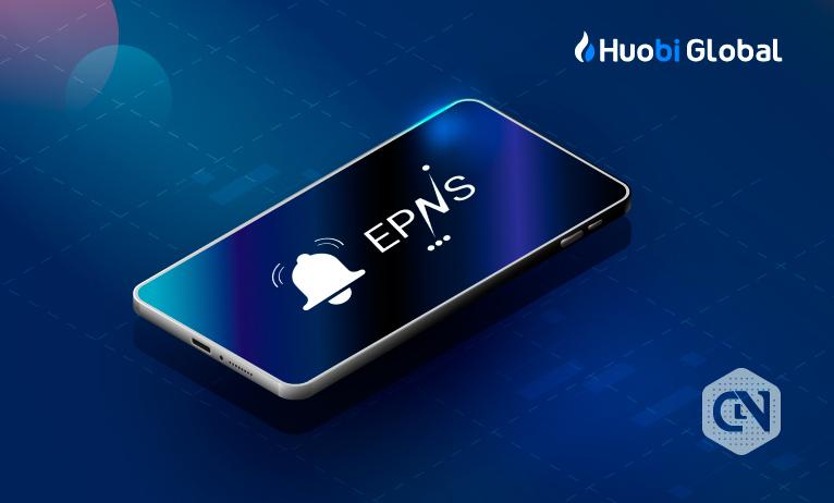 Huobi Global Lists Push (Ethereum Push Notification Service)